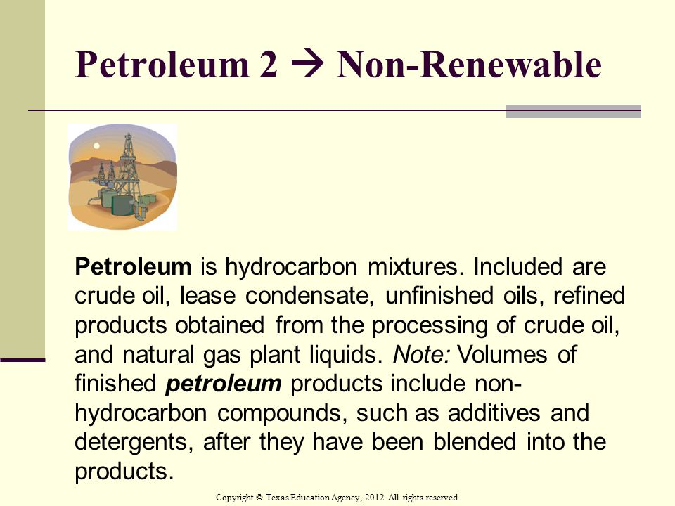 Petroleum 2  Non-Renewable