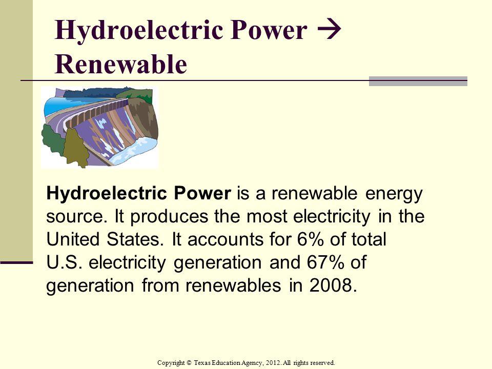Hydroelectric Power  Renewable