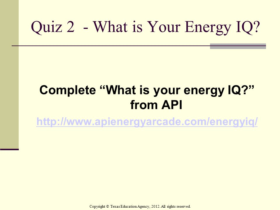Quiz 2 - What is Your Energy IQ