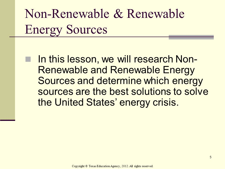 Non-Renewable & Renewable Energy Sources