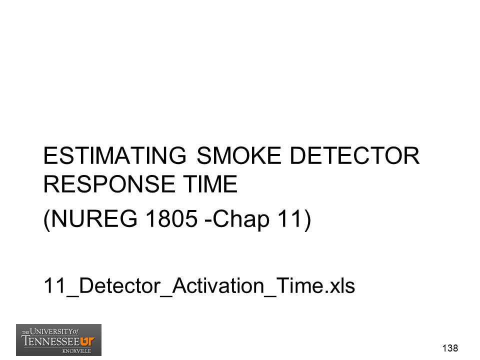 ESTIMATING SMOKE DETECTOR RESPONSE TIME (NUREG 1805 -Chap 11)