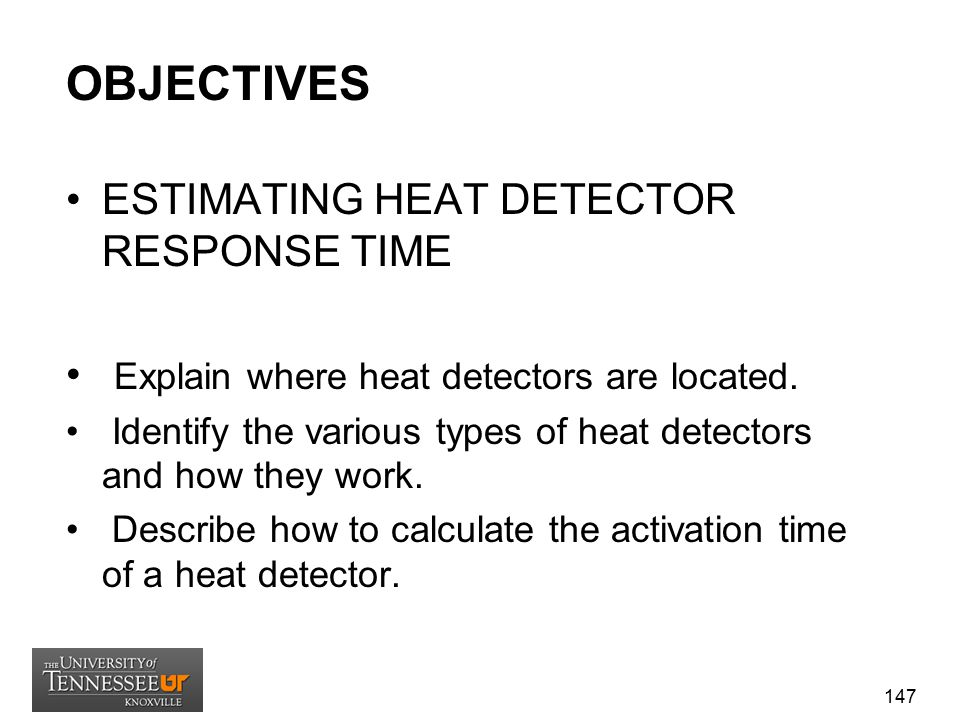 OBJECTIVES ESTIMATING HEAT DETECTOR RESPONSE TIME