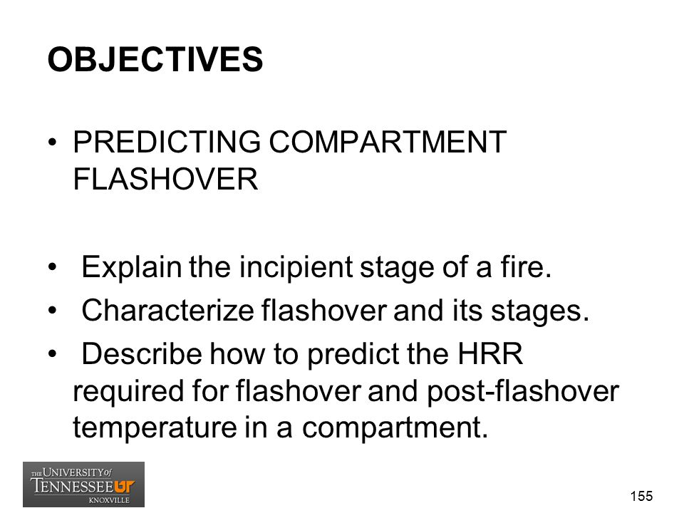 OBJECTIVES PREDICTING COMPARTMENT FLASHOVER
