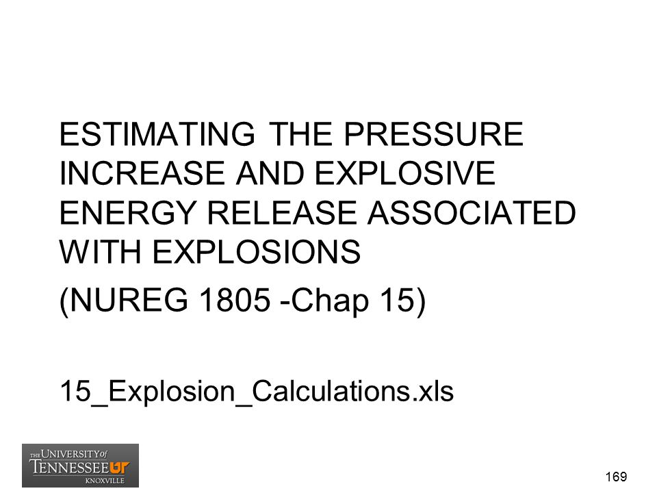 ESTIMATING THE PRESSURE INCREASE AND EXPLOSIVE ENERGY RELEASE ASSOCIATED WITH EXPLOSIONS