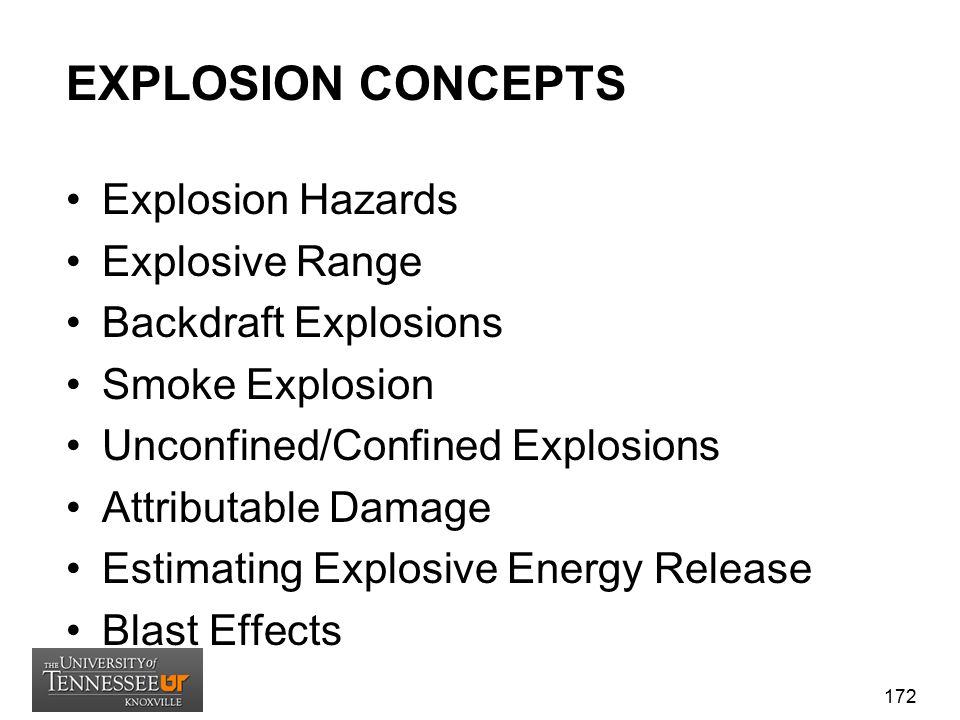 EXPLOSION CONCEPTS Explosion Hazards Explosive Range