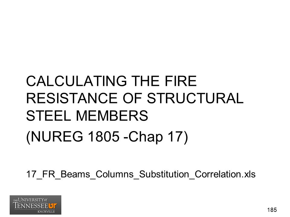 CALCULATING THE FIRE RESISTANCE OF STRUCTURAL STEEL MEMBERS