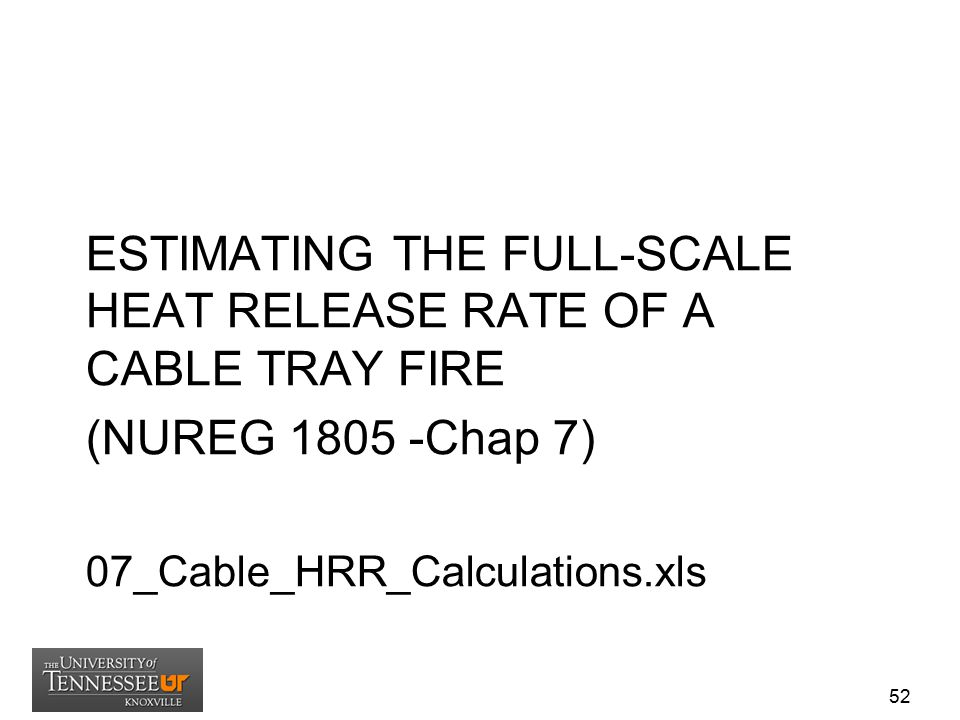 ESTIMATING THE FULL-SCALE HEAT RELEASE RATE OF A CABLE TRAY FIRE