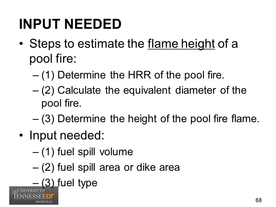 INPUT NEEDED Steps to estimate the flame height of a pool fire: