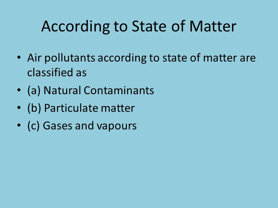 According to State of Matter