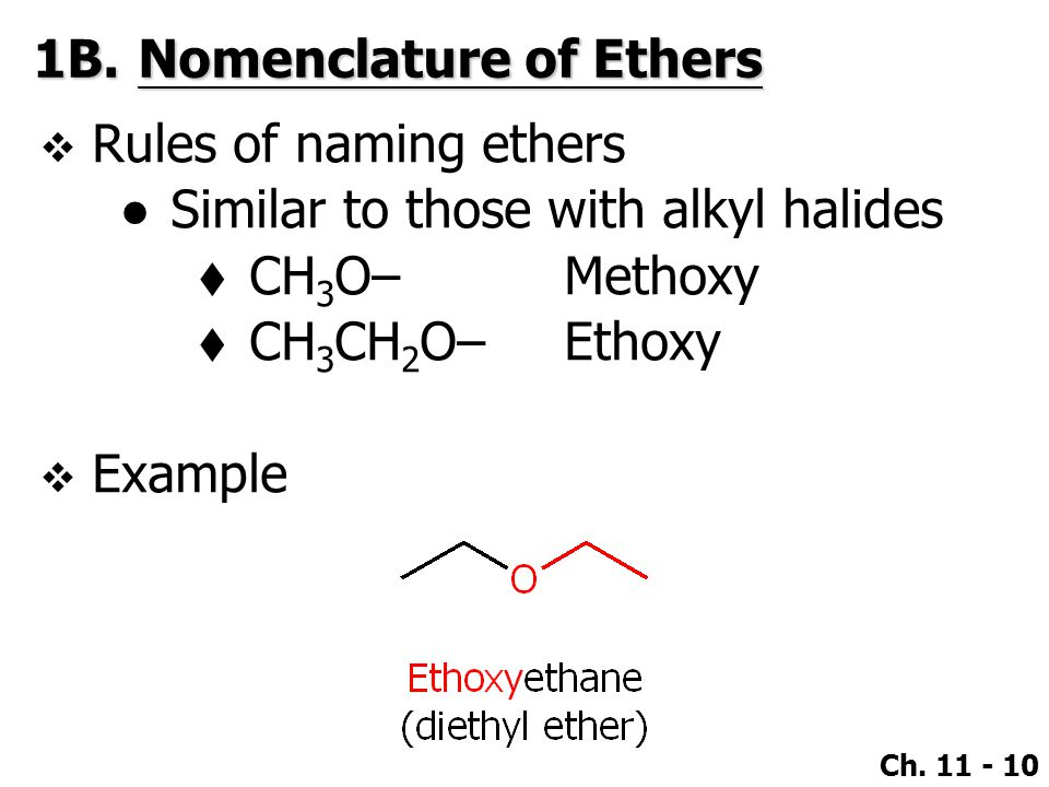 1B. Nomenclature of Ethers