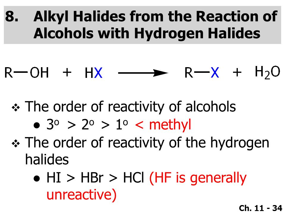 Alkyl Halides from the Reaction of Alcohols with Hydrogen Halides