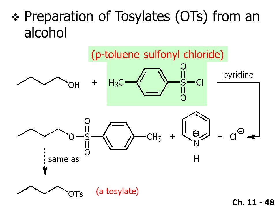 Preparation of Tosylates (OTs) from an alcohol