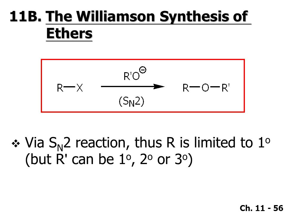 11B. The Williamson Synthesis of Ethers