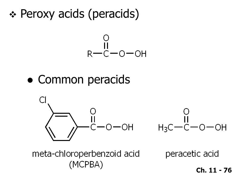 Peroxy acids (peracids)