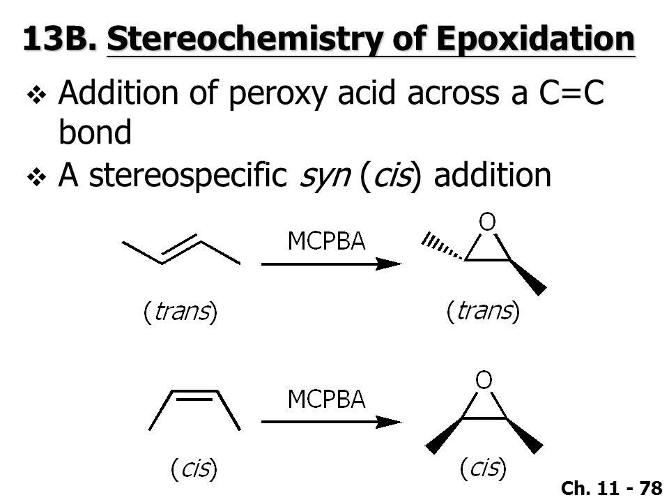 13B. Stereochemistry of Epoxidation