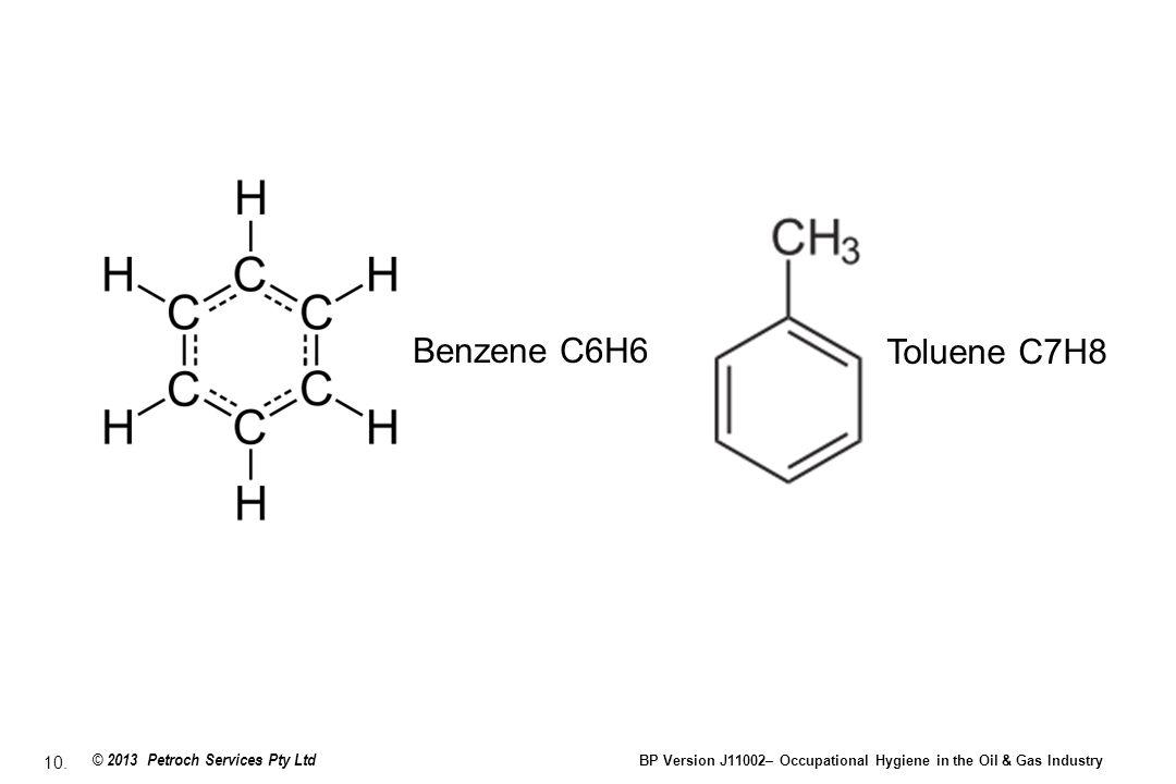 Benzene C6H6 Toluene C7H8.