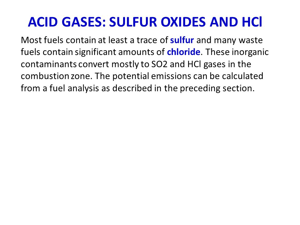 ACID GASES: SULFUR OXIDES AND HCl