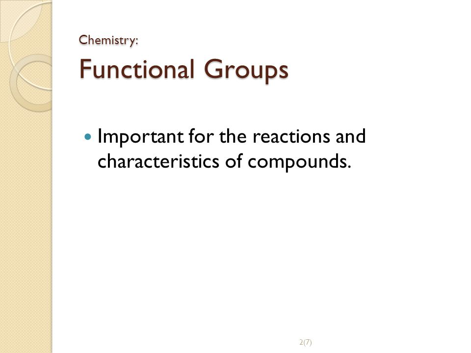 Chemistry: Functional Groups