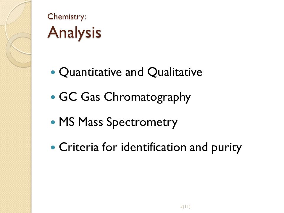 Quantitative and Qualitative GC Gas Chromatography