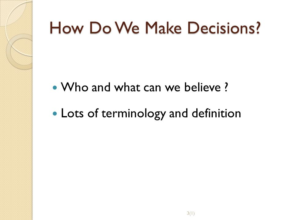 How Do We Make Decisions