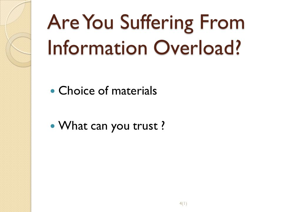 Are You Suffering From Information Overload