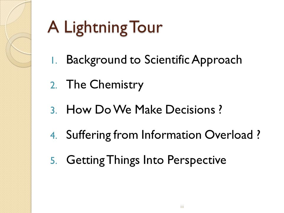 A Lightning Tour Background to Scientific Approach The Chemistry