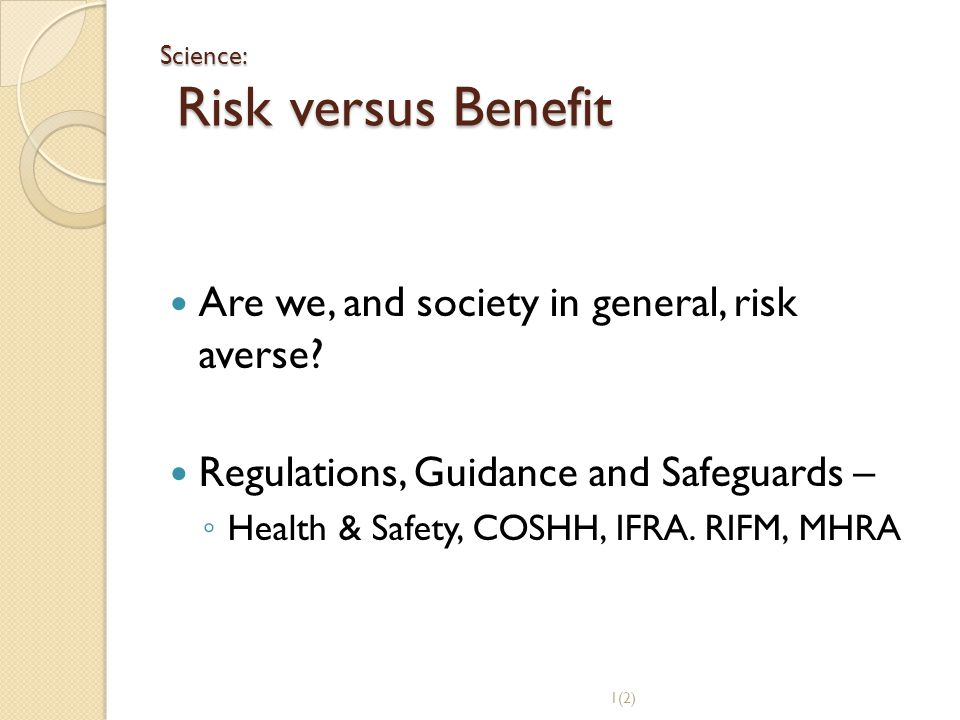 Science: Risk versus Benefit
