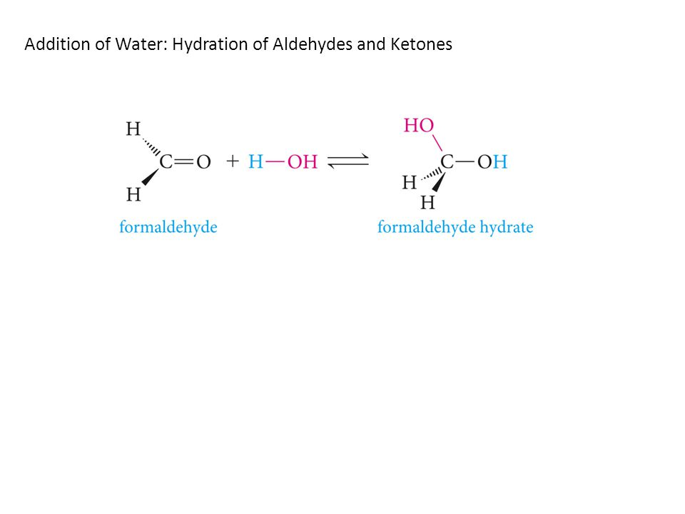 Addition of Water: Hydration of Aldehydes and Ketones