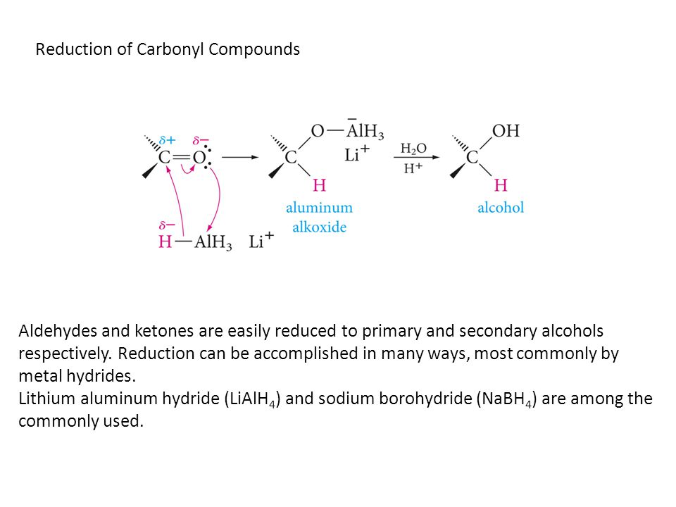 Reduction of Carbonyl Compounds