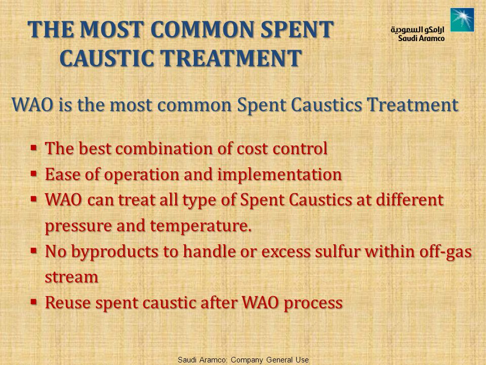 THE MOST COMMON SPENT CAUSTIC TREATMENT