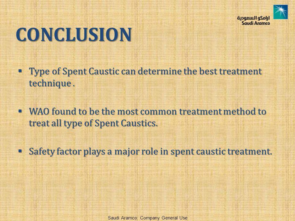CONCLUSION Type of Spent Caustic can determine the best treatment technique .