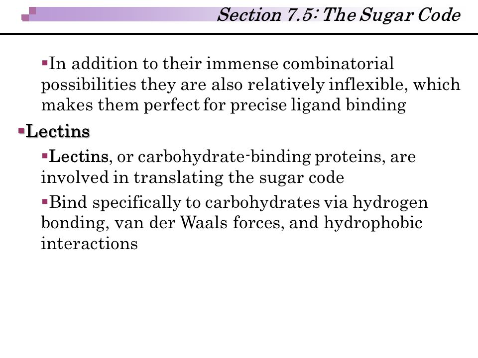Section 7.5: The Sugar Code