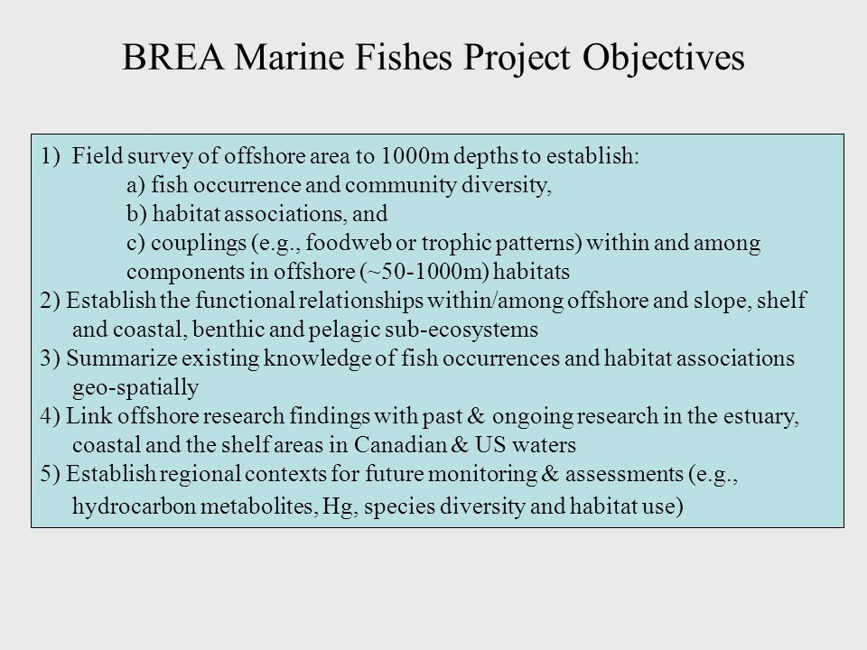 BREA Marine Fishes Project Objectives