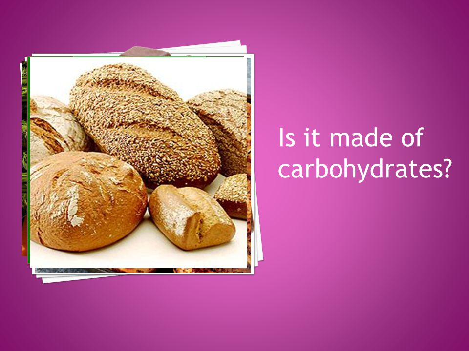 Is it made of carbohydrates