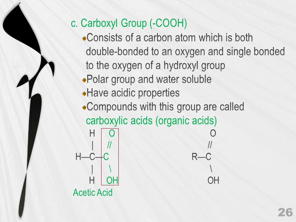 c. Carboxyl Group (-COOH)