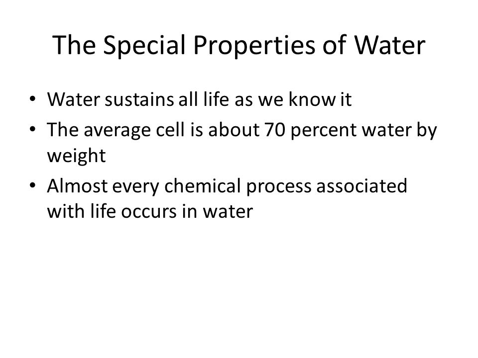 The Special Properties of Water