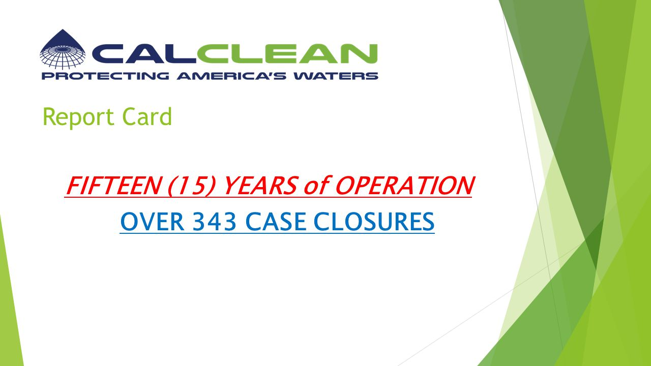 FIFTEEN (15) YEARS of OPERATION OVER 343 CASE CLOSURES