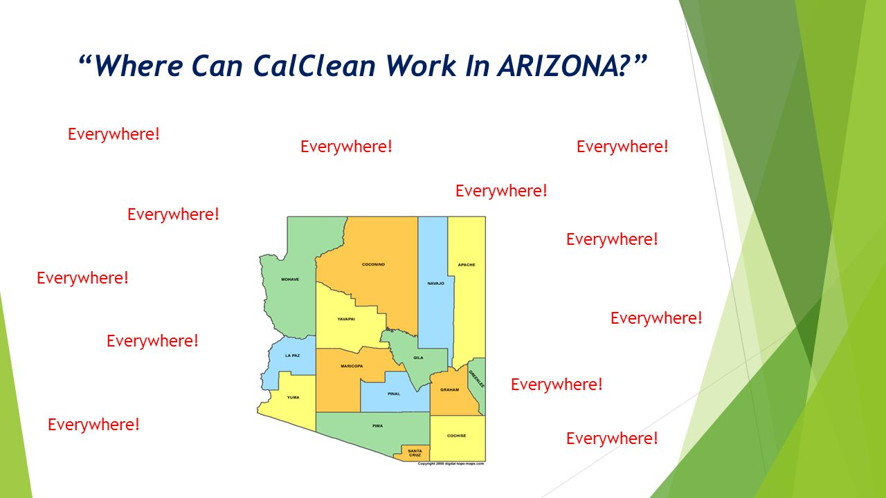 Where Can CalClean Work In ARIZONA