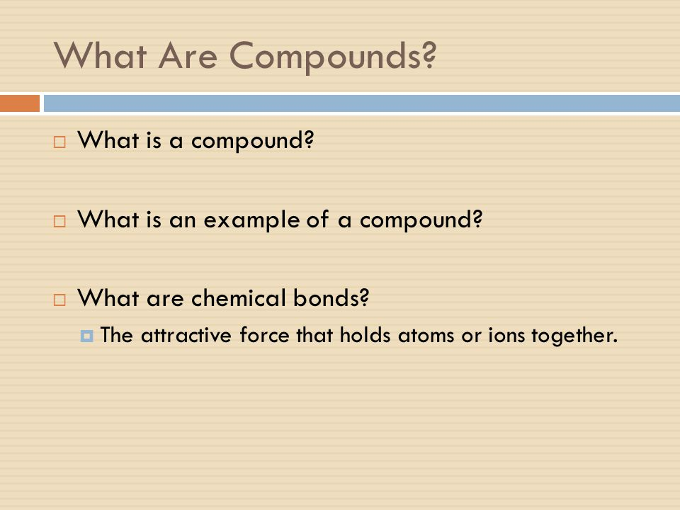 What Are Compounds What is a compound