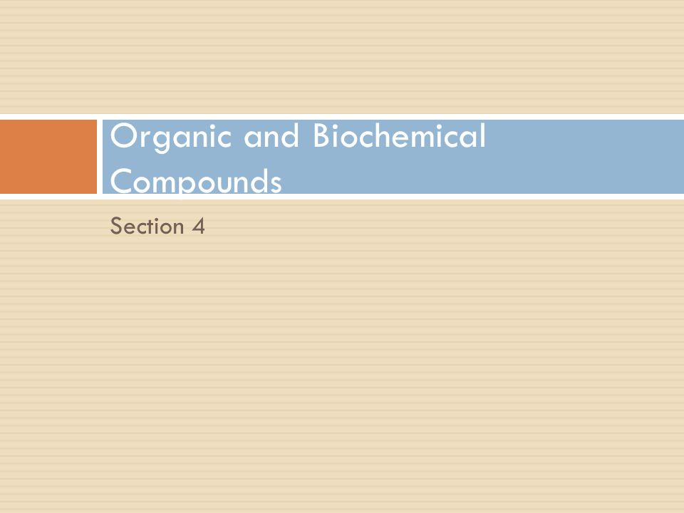 Organic and Biochemical Compounds