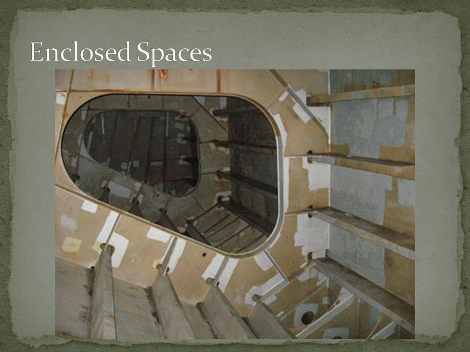 Enclosed Spaces