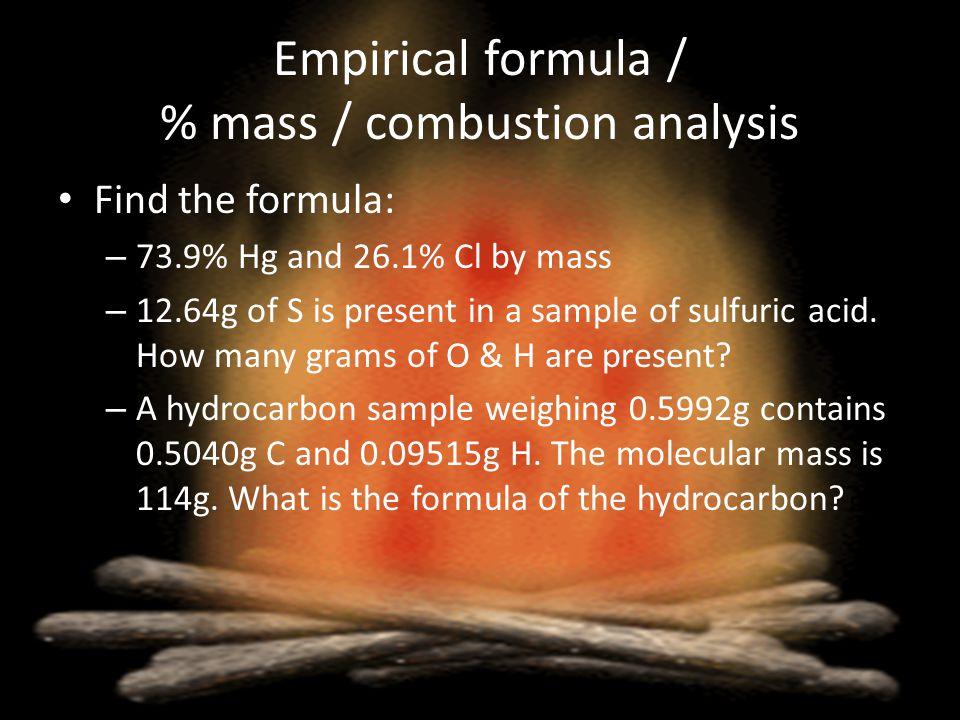 Empirical formula / % mass / combustion analysis
