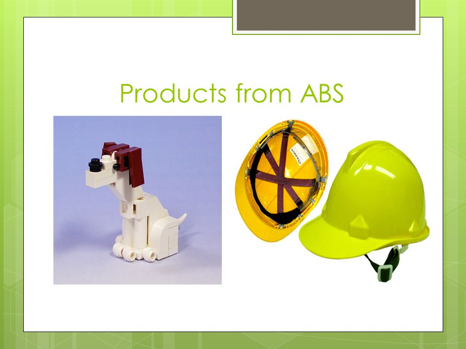 Products from ABS