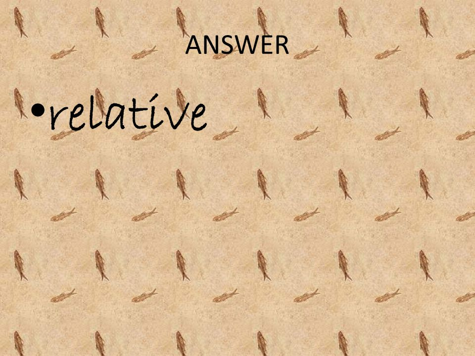ANSWER relative