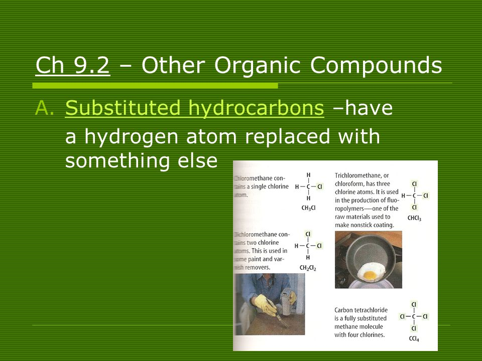 Ch 9.2 – Other Organic Compounds
