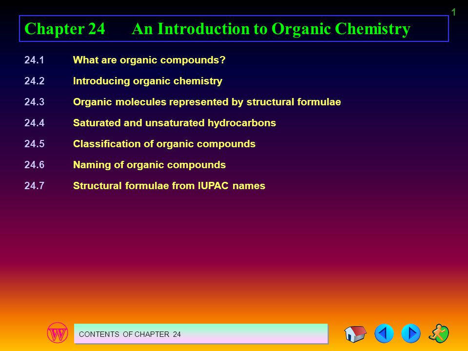 Chapter 24 An Introduction to Organic Chemistry