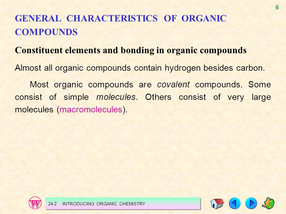 GENERAL CHARACTERISTICS OF ORGANIC COMPOUNDS