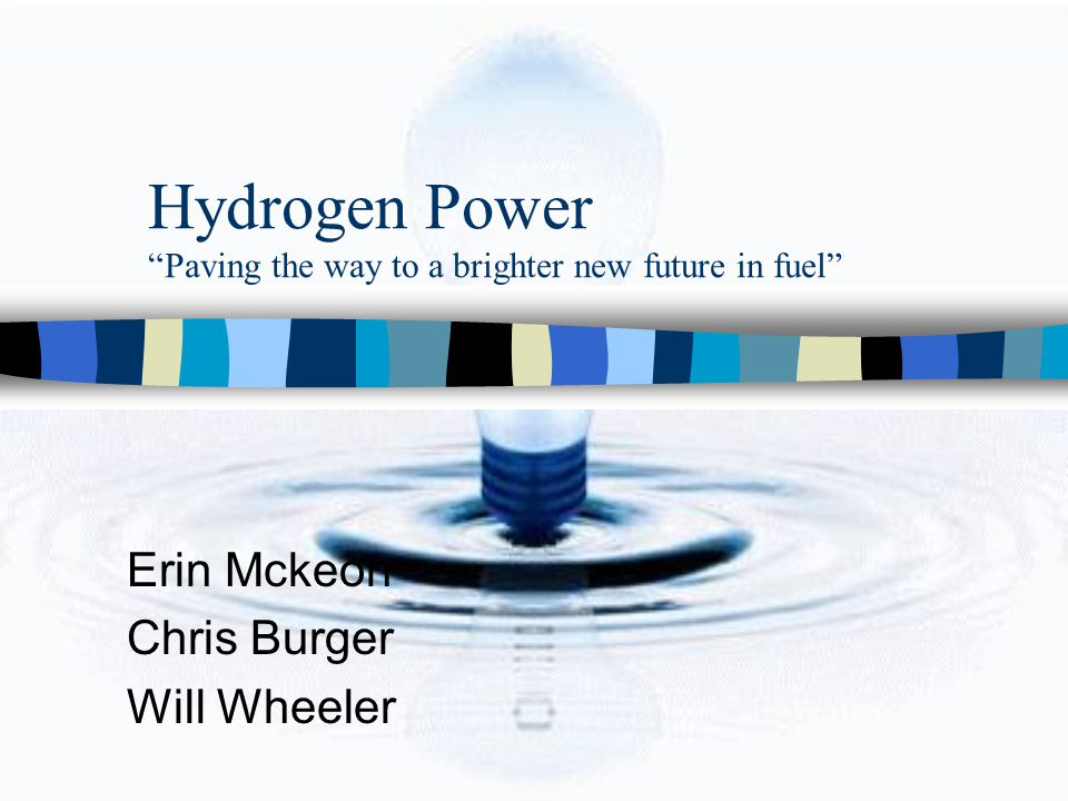 Hydrogen Power Paving the way to a brighter new future in fuel