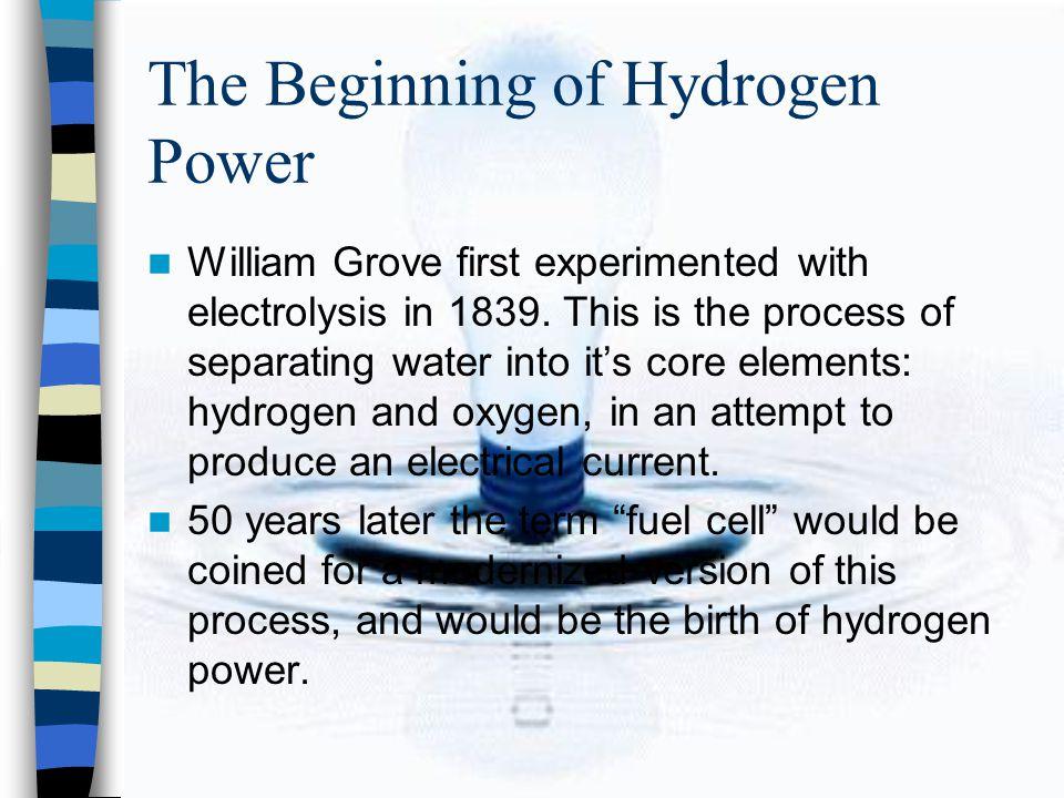 The Beginning of Hydrogen Power
