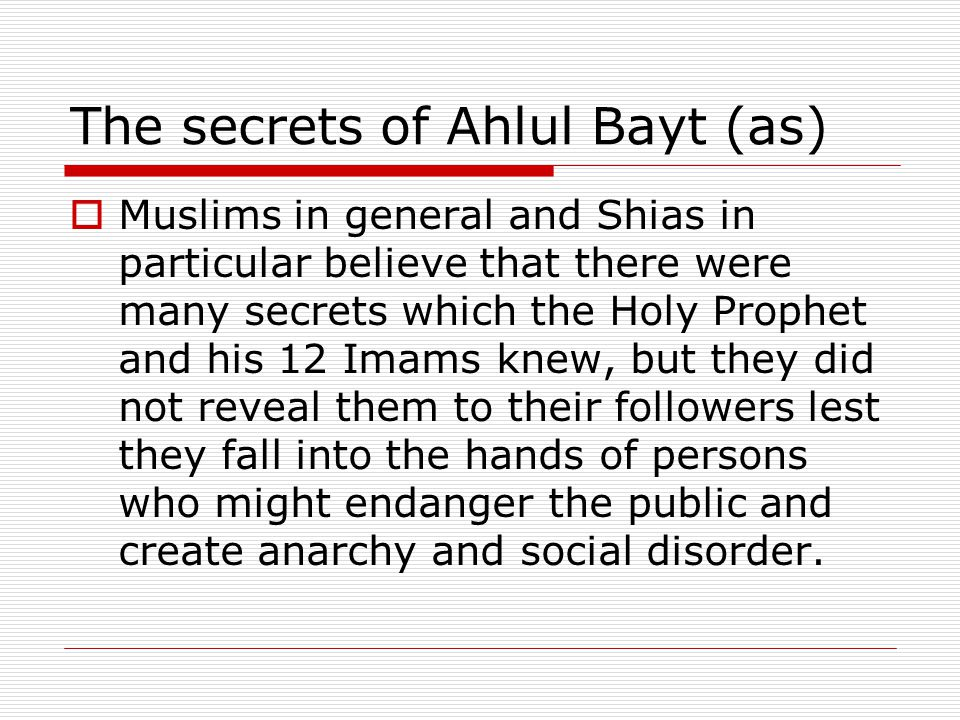 The secrets of Ahlul Bayt (as)